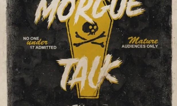 Music | Morgue Talk – @BodyBagBen1 x @BornHisenburg #W2TM