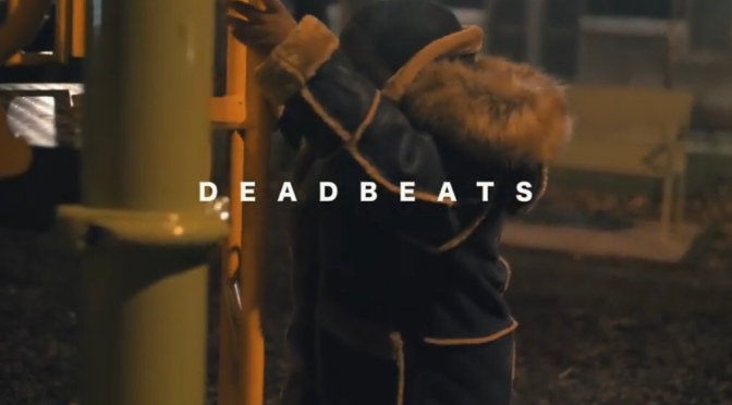 Video | Deadbeats – ‪@Rigz585 x @DaclothM ‬#W2TM