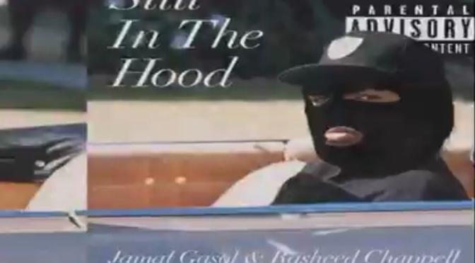 Music | Still In The Hood [ Produced By @Da_Gihad81 x @ItsDJEclipse ] - @WhoIsJamalGasol x @rasheedchappell #W2TM