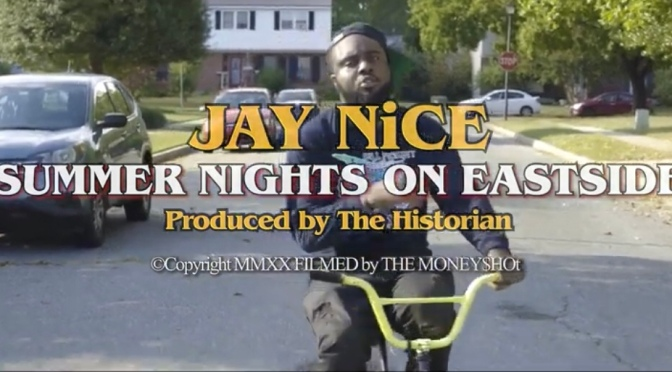 Video | Summer Nights On Eastside [ Produced By The Historian ] – ‪@NiCESUPREME888 ‬#W2TM