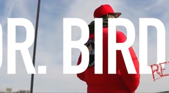 Video | DR. Birds Freestyle – ‪@uptown_rich ‬#W2TM