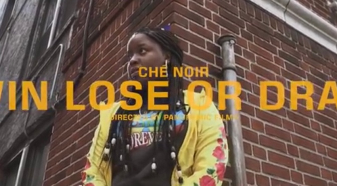 Video | Win, Lose Or Draw [ Produced By @IAMSPESH ] – ‪@che_noir ‬#W2TM