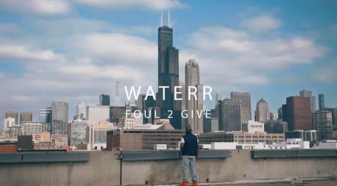 Video | Foul 2 Give – @TheRealWateRR x @ClyptoBeatz #W2TM