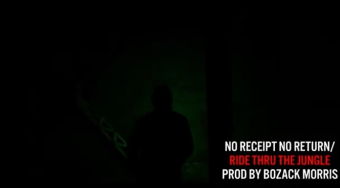 Video | No Receipt No Return / Ride Thru The Jungle – ‪@tyfarris1 x @BozackMorris ‬#W2TM