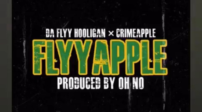 Video | FlyyApple [ Produced By @ohnothedisrupt ] - @daflyyhooligan x @CRIMEAPPLE #W2TM