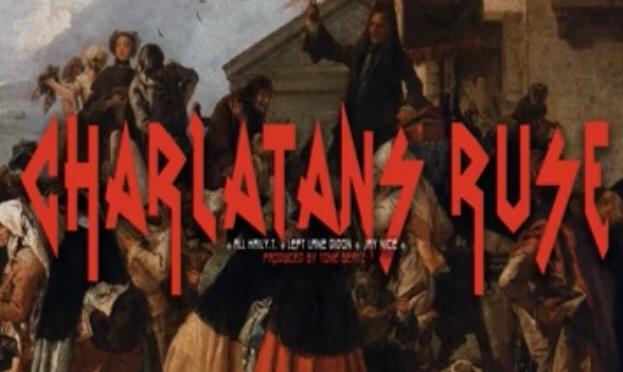 Music | Charlatan's Ruse – @All_Hail_YT x @tonebeatz00 x @LeftLaneDidon x @NiCESUPREME888 #W2TM