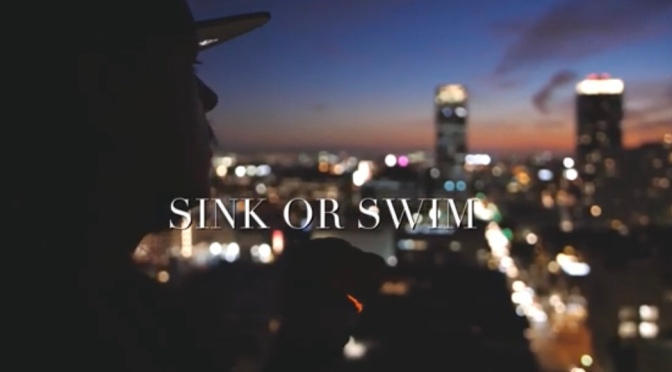 Video | Sink Or Swim – @XPtheMARXMAN  #W2TM