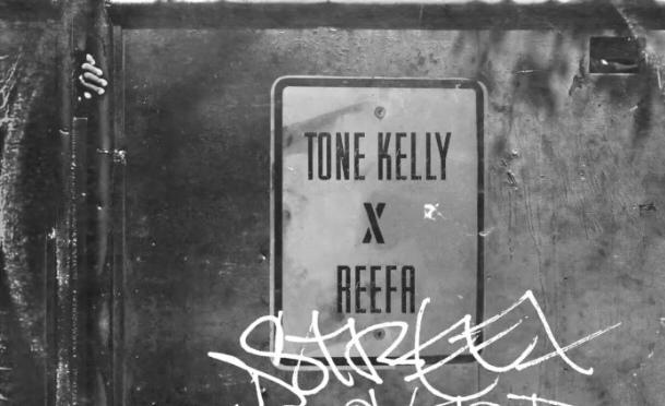 Music | Street Proverb – @ToneKelly1 x Reefa #W2TM