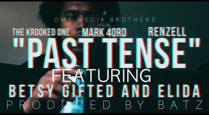 Video | Past Tense – @4ord20 x @Krookedone x Renzell & Betsy Gifted & Elida #W2TM