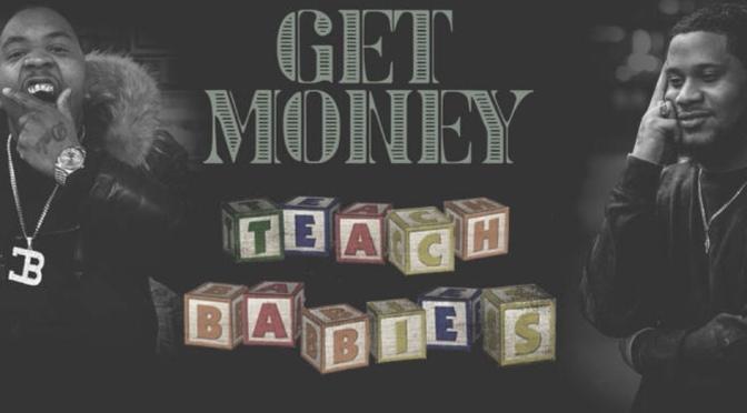 Listen & Purchase | GET MONEY TEACH BABIES – @sauceheist & Ty Da Dale Produced By @Spanish_Ran #W2TM
