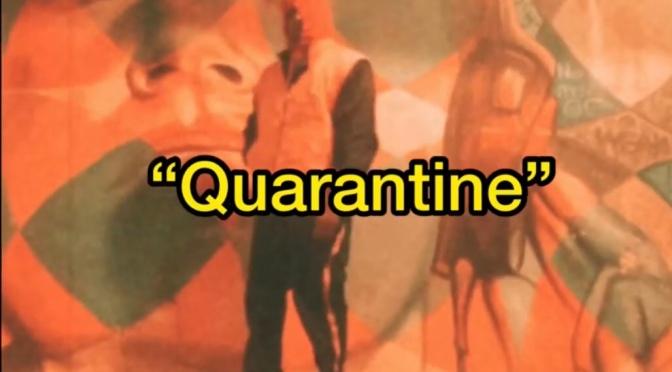Video | Quarantine – @JoshAlias #W2TM