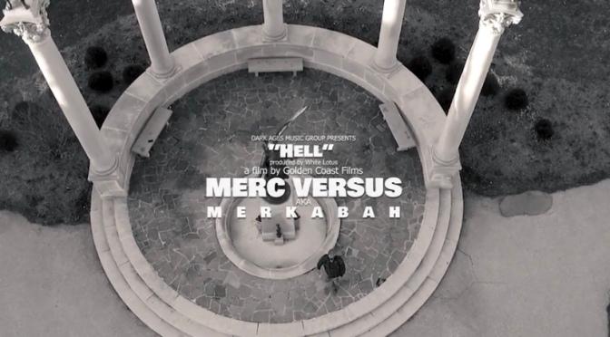Video | Hell – @MercVersus #W2TM