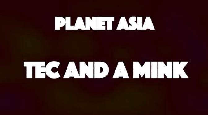 Video | Tec And A Mink [ Produced By @IAMSPESH ] – ‪@planetasia ‬#W2TM
