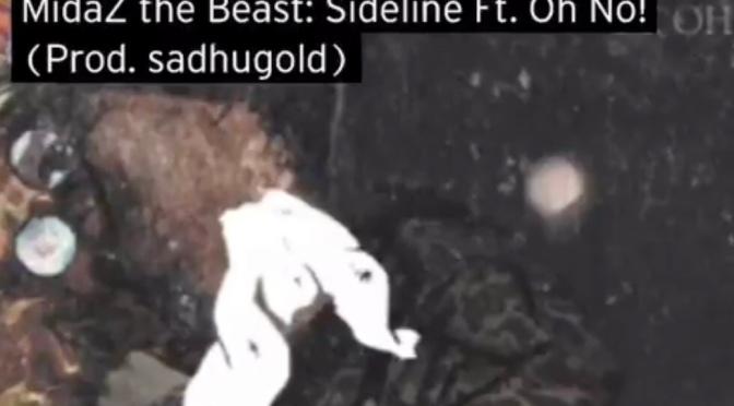 Music | Sideline [ Produced By @Sadhugold ] – @MidaZ ft @ohnothedisrupt #W2TM