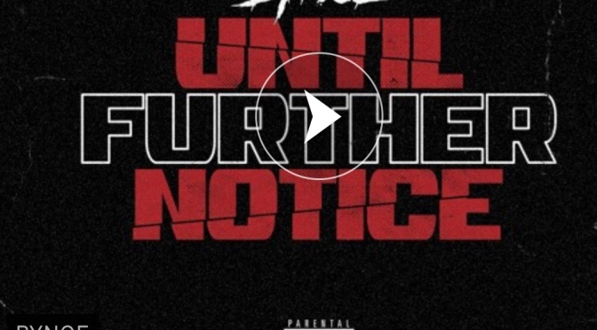 Stream | Until Further Notice EP – Bynoe ( Riot Squad ) #W2TM