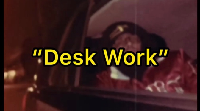 Video | Desk Desk [ Produced By BeatDilla ] – ‪@JoshAlias ‬#W2TM