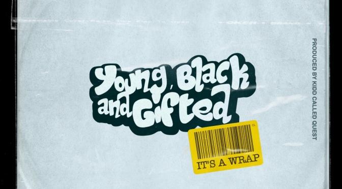 Music | It's A Wrap – @KiddCalledQuest x @Smoothfreshness #W2TM