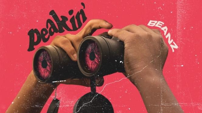Music | Peakin – @beanzgotbarz #W2TM