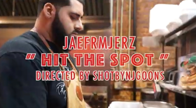 Video | Hit The Spot [ 🎥 ‪@NjGoons ] ‬- ‪@JAEFRMJERZ ‬#W2TM