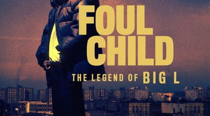 "Trailer | ‪@MassAppeal ‬ Presents Foul Child ""The Legend Of Big L"" #W2TM"