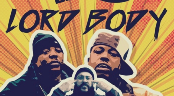 Music |Lord Body [ Produced By ‪@BodyBagBen1 ] ‬- M.O.P #W2TM