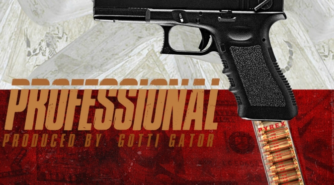 Music | Professional [ Produced By ‪@GOTTIGATOR ‬] – ‪@VpLivin x @Black_MrMack413 x Donns Day ‬#W2TM