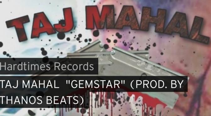 Music | Gemstar [ Produced By @ThanosBeats ] – @Tajmahalhiphop #W2TM
