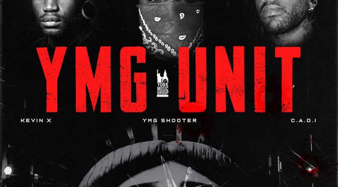 Music | YMG Unit – ‪@2gunshooter x Kevin X & Cadi #W2TM