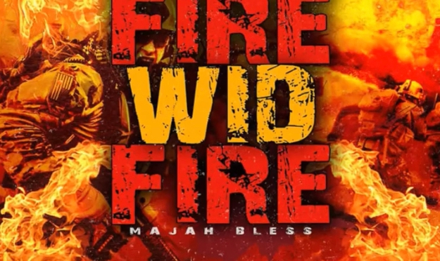 Music | Fire Wild Fire – @MajahBless #W2TM