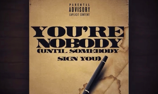 Music | You're Nobody Until Somebody Sign You – @ynx716 #W2TM