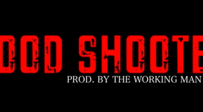 Video | Good Shooter – @BodyBagBen1 ‬#W2TM