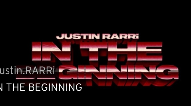 Music | In The Beginning – ‪@JustinRarri_ ‬ #W2TM