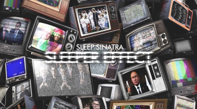 Listen & Purchase | Sleeper Effect – ‪@SleepSinatra Features Include: @Teller_Banks @tyfarris1 #W2TM‬