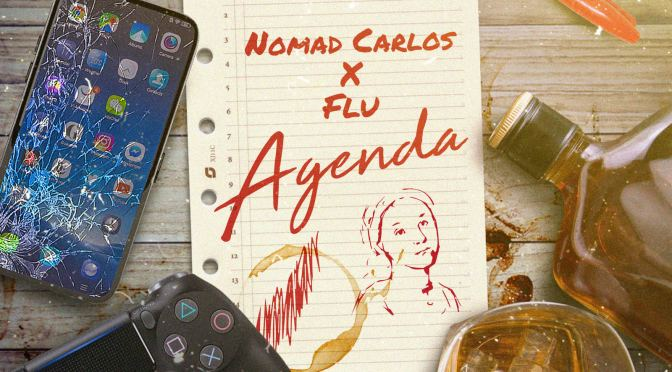 Music | Agenda [ Produced By @FLUDUST ] – @NomadCarlos #W2TM