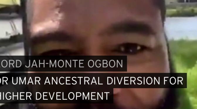Music | Dr. Umar Ancestral Diversion For Higher Development – @jahmonteogbon #W2TM