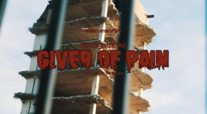 Video | Giver Of Pain -‪@Recognizeali x @Stu_Bangas #W2TM‬
