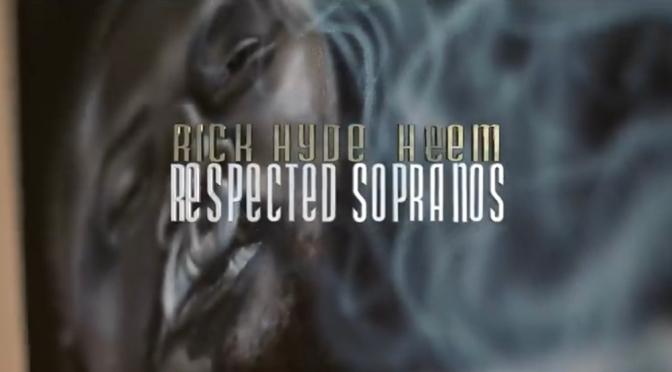 Video | Da Respected Sopranos – @PrettyRickyHyde x @Heem_700 [ B$F ]