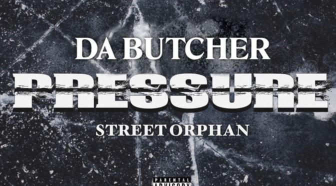 Music | Pressure –  @Da_Cleaver x Street Orphan #W2TM