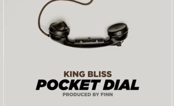 Music | Pocket Dial [ Produced By ‪@MCDJFinn ] – ‪@kingblissent ‬#W2TM
