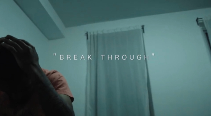 Video | Break Through – ‪@RealLeafward ‬#W2TM
