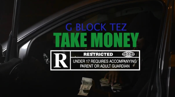 Video | Take Money – ‪@GblockTez ‬#W2TM