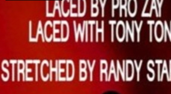 Music | Racks Laced With Tony Tone [ Stretched By Randy Stargate ]  – @pro_zay #W2TM