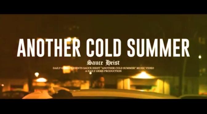 Video | Another cold summer – @sauceheist x @CamoflaugeMonk  #w2TM