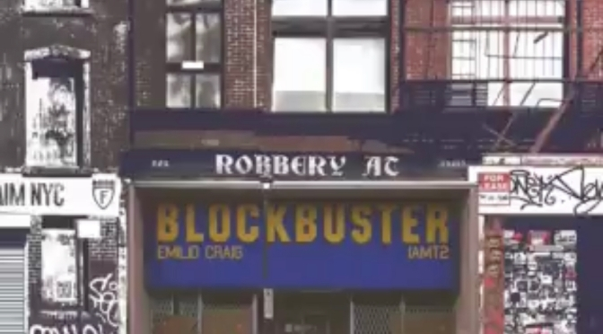 Listen & Purchase | ROBBERY AT BLOCKBUSTER – Emilio Craig x IAMT2 Features Includes: ‪@plexny @TheMusalini ‬ #W2TM