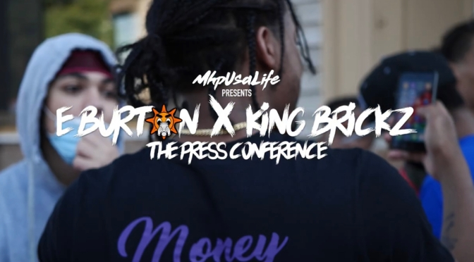 Video | The Press Conference – E Burton x King Brickz #W2TM