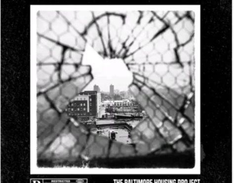 Listen & purchase  | The Baltimore Housing Project – @crownroyale410