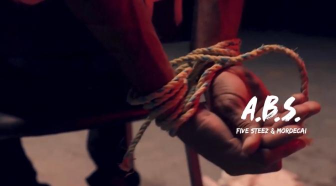 Video | A.b.s – @FiveSteez x @Mordecai876 #W2TM
