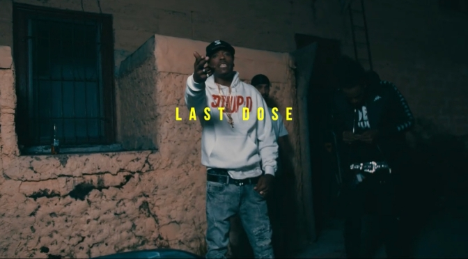 Video | Last Dose [ Produced By Speed ] – Da Cloth ( @Chalkgates @Rigz585 @DaclothM @illanoise585 )