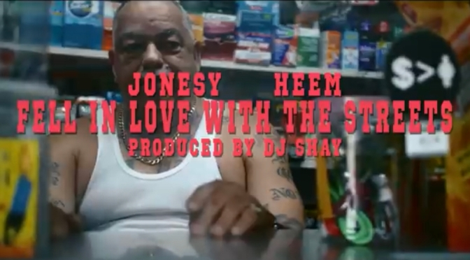 Video | in love with the streets [ Produced By DJ shay ] – @Heem_700 x JonesY  ( B$F )