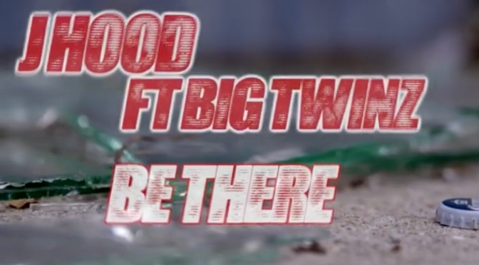 Video | Be There – @tharealjhood  x @BIGTWINSQB #W2TM